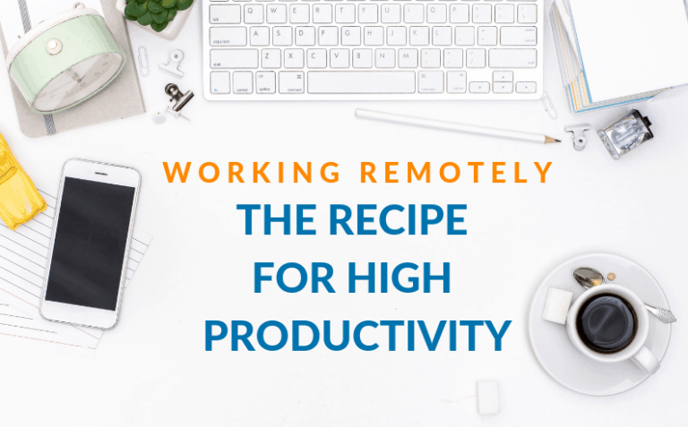 Working Remotely: The 2019 Recipe to High Productivity