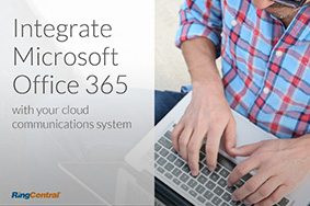 Download a copy of Using Microsoft Office 365 with a cloud communications system eBook